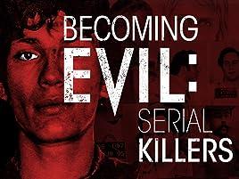 Amazon com: Becoming Evil: Serial Killers: Ron Meyer: Amazon