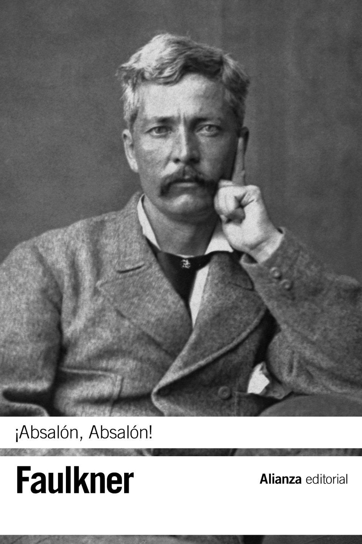 Read Online ¡Absalón, Absalón! / Absalom, Absalom! (Spanish Edition) PDF
