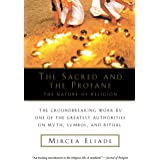 The Sacred and The Profane: The Nature of Religion