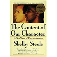 The Content of Our Character: A New Vision of Race In America