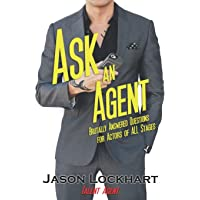 Ask an Agent: Brutally Answered Questions for Actors of All Stages