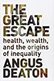 The Great Escape - Health, Wealth, and the Origins of Inequality.