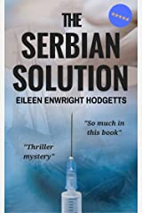 The Serbian Solution Kindle Edition