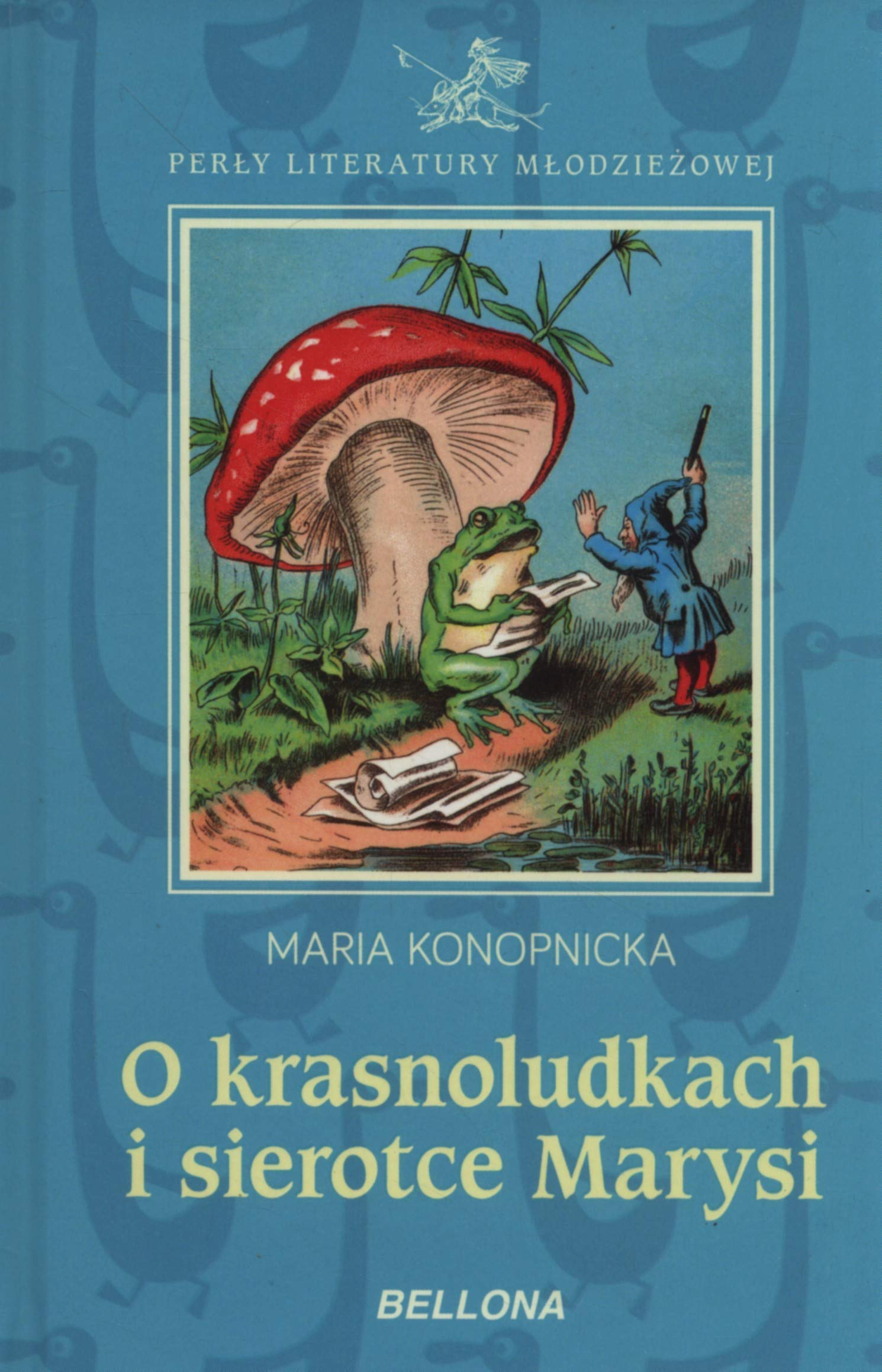 O Krasnoludkach I Sierotce Marysi Maria Konopnicka