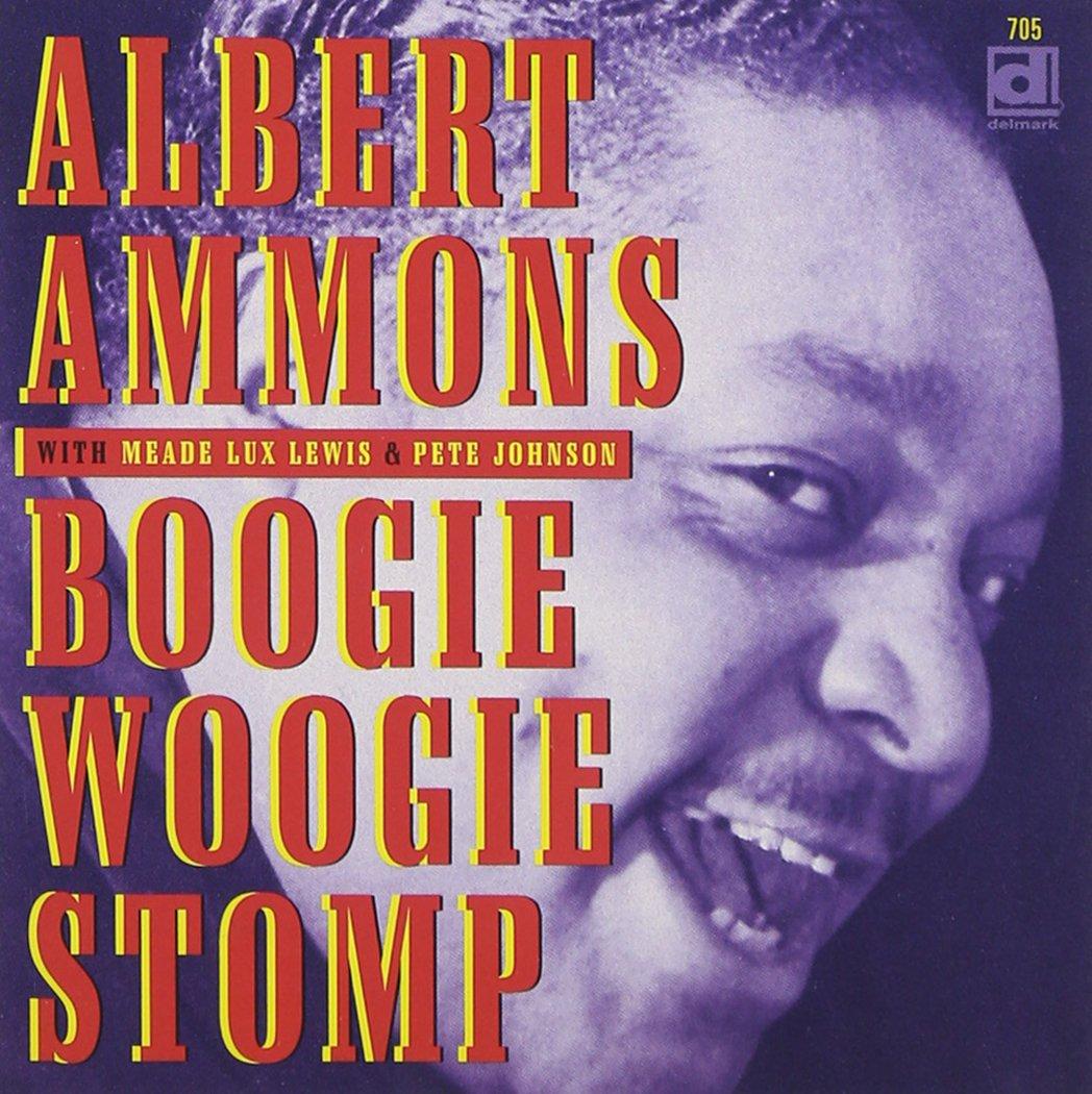 Boogie Woogie Stomp by Ammons, Albert