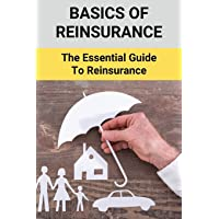 Basics Of Reinsurance: The Essential Guide To Reinsurance: Benefits Of Treaty Reinsurance