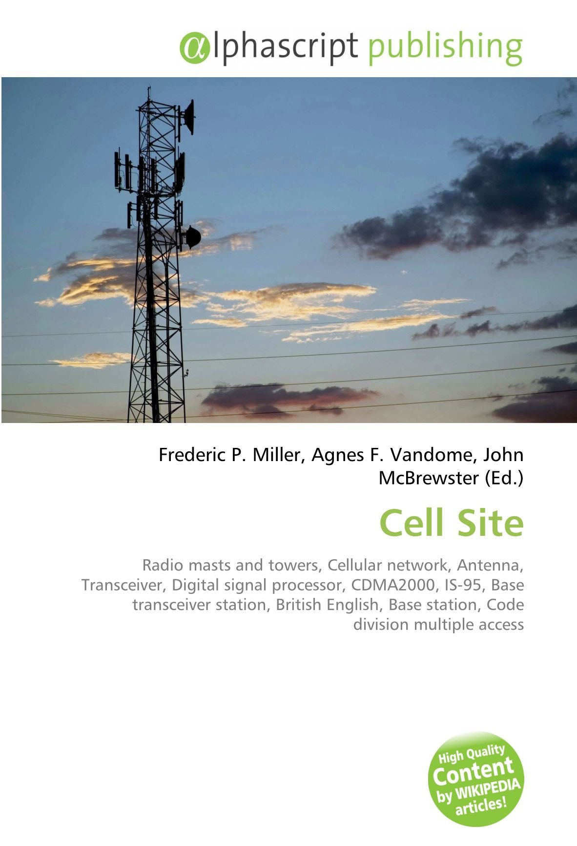 Cell Site: Radio masts and towers, Cellular network, Antenna ...