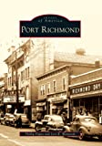 Port Richmond (Images of America)