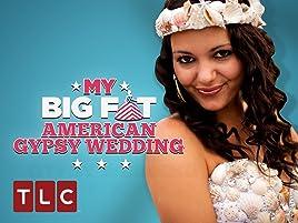 Amazon Com Watch My Big Fat American Gypsy Wedding Season 4 Prime