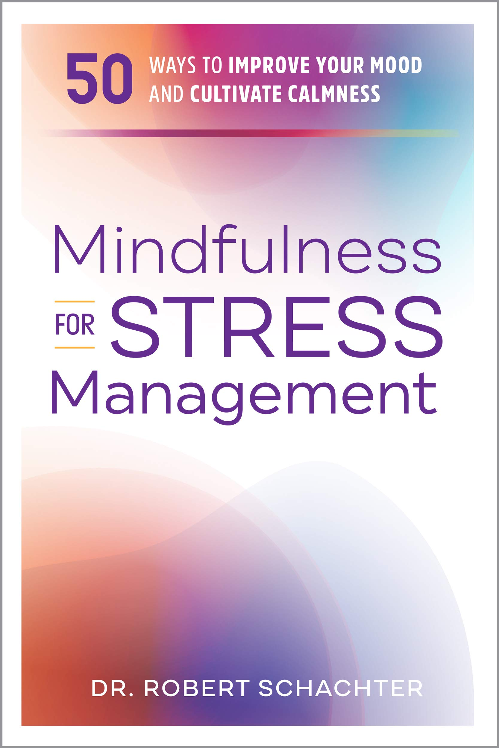 Mindfulness Stress Management Cultivate Calmness product image