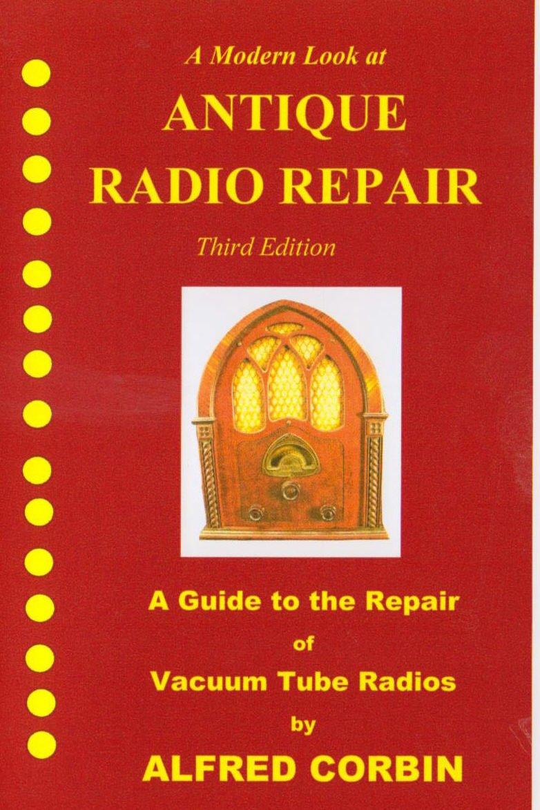 antique radio repair third edition
