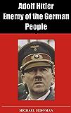 Adolf Hitler: Enemy of the German People