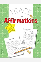 Trace The Affirmations: Fun For Kids Paperback