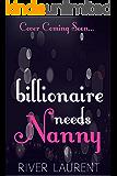 Billionaire Needs Nanny