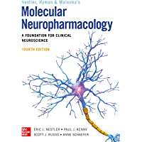 Molecular Neuropharmacology: A Foundation for Clinical Neuroscience, Fourth Edition (English Edition)