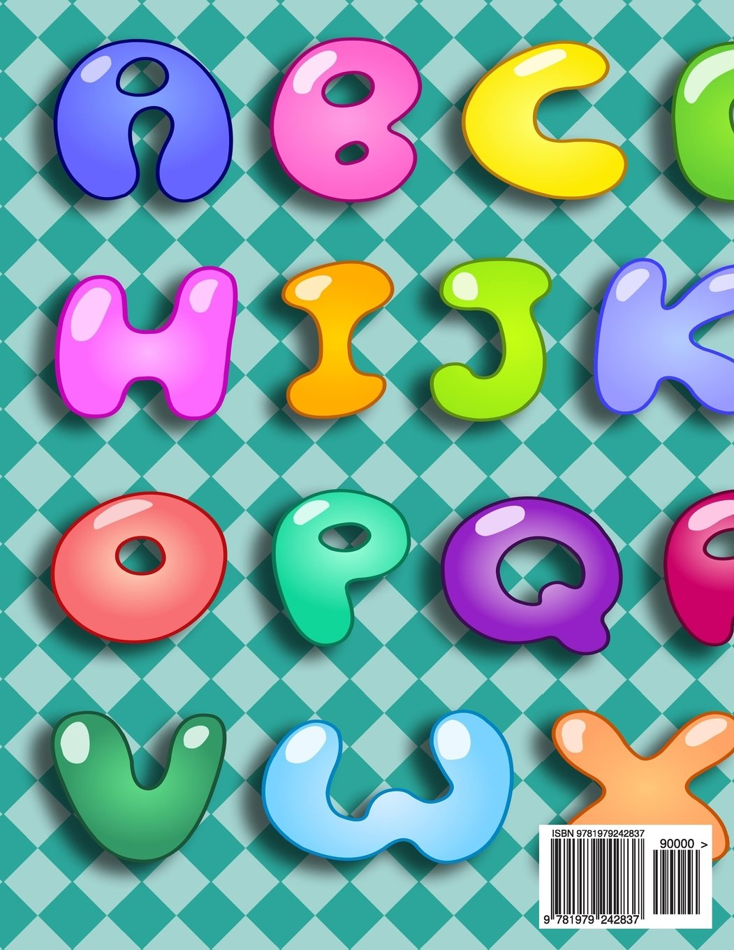 Trace Letters Of The Alphabet: Letter Tracing Practice Book For ...