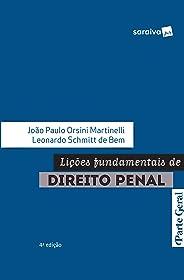 Lições funcamentais de direito penal - 4ª edição de 2019: Parte Geral