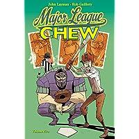 Chew Volume 5: Major League Chew: 05