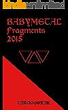BABYMETAL Fragments 2015
