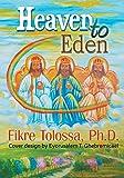 Heaven to Eden