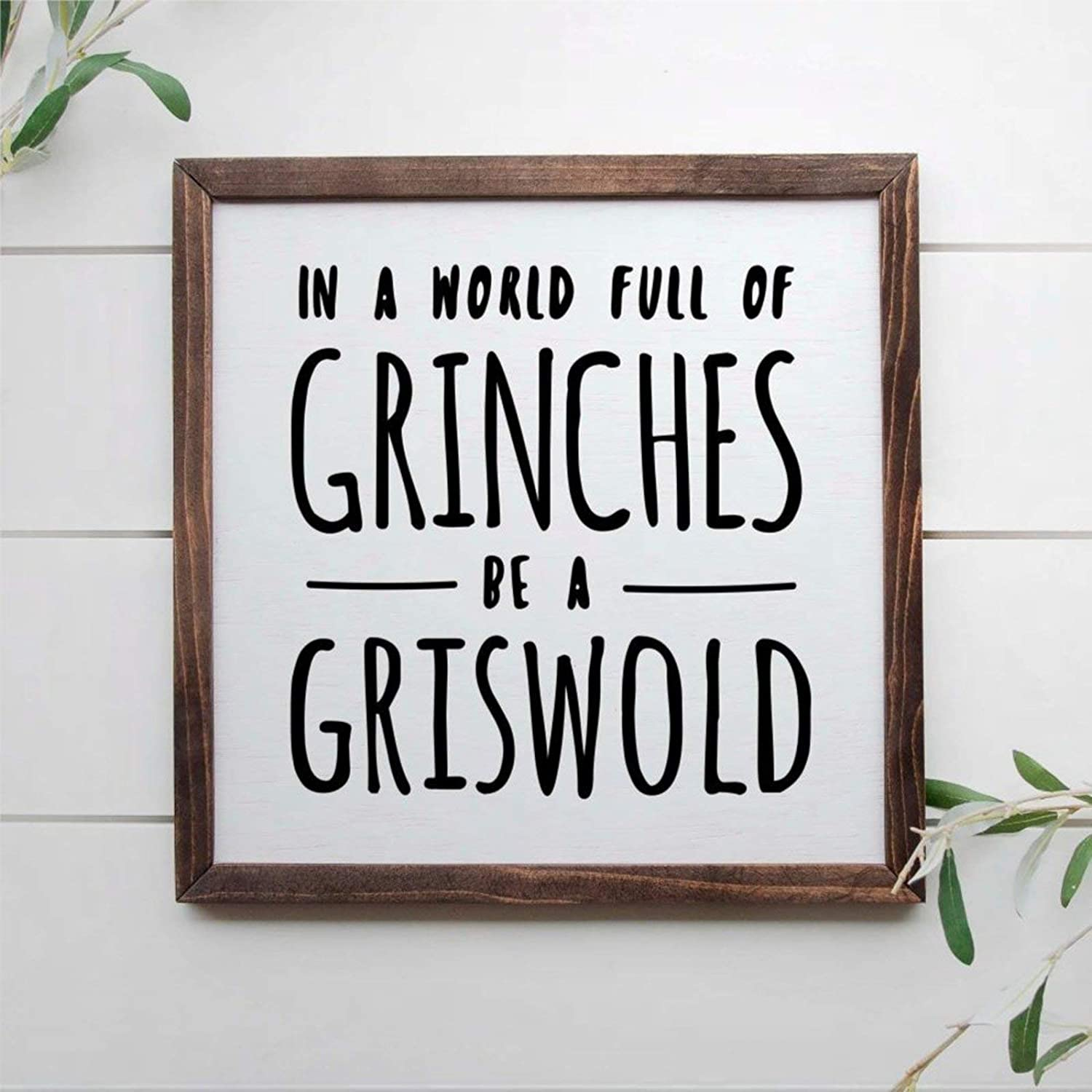 DONL9BAUER in A World Full of Grinches Be A Griswold, 12x12 Framed Wooden Sign, Christmas Vacation Sign, National Lampoons, Movie Quote Wall Hanging Farmhouse Home Decor Wall Art