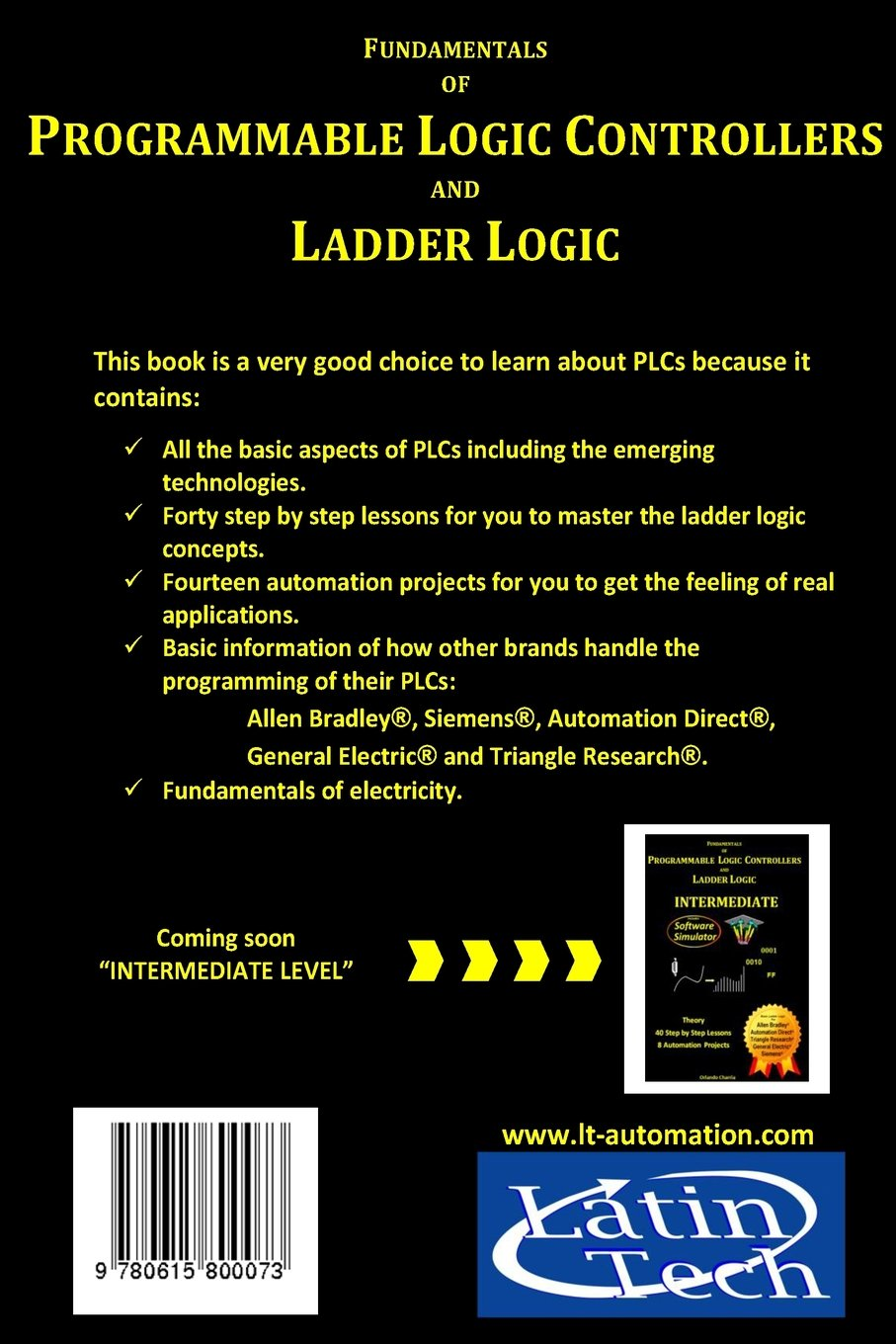Fundamentals Of Programmable Logic Controllers And Ladder Relay Control Systems Volume 1 Orlando Charria 9780615800073 Books