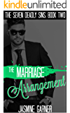 The Marriage Arrangement (The Seven Deadly Sins Book 2)
