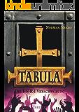 TABULA. Die I·N·R·I Verschwörung