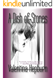 A Dish of Stones (The Meadow's End Family Saga Series Book 1)