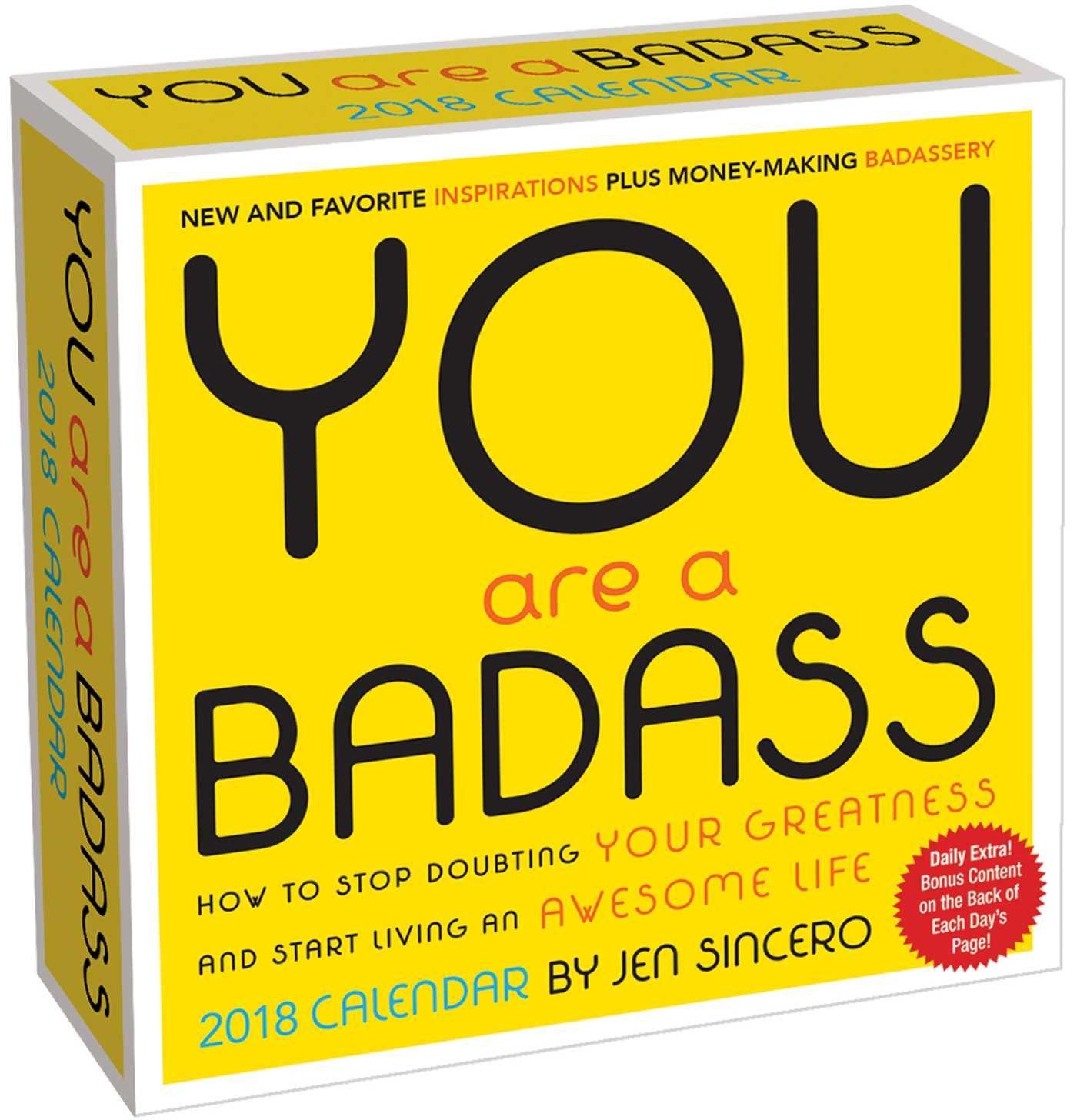 You Are a Badass 2018 Day-to-Day Calendar: Jen Sincero: 0050837403406:  Amazon.com: Books