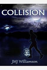 Collision Kindle Edition