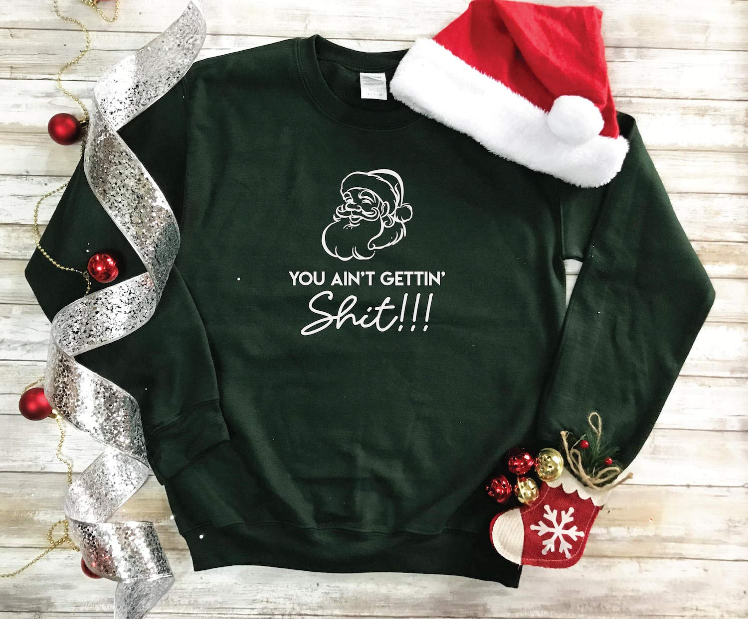 Crewneck You Ain't Getting Shit Sweatshirt. Pullover, Unisex Sweatshirt, Office Christmas Gift. Santa Shirt, Hip Santa Tee, Blogger T-Shirt
