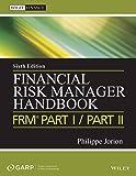 Financial Risk Manager Handbook FRM  Part I / Part II