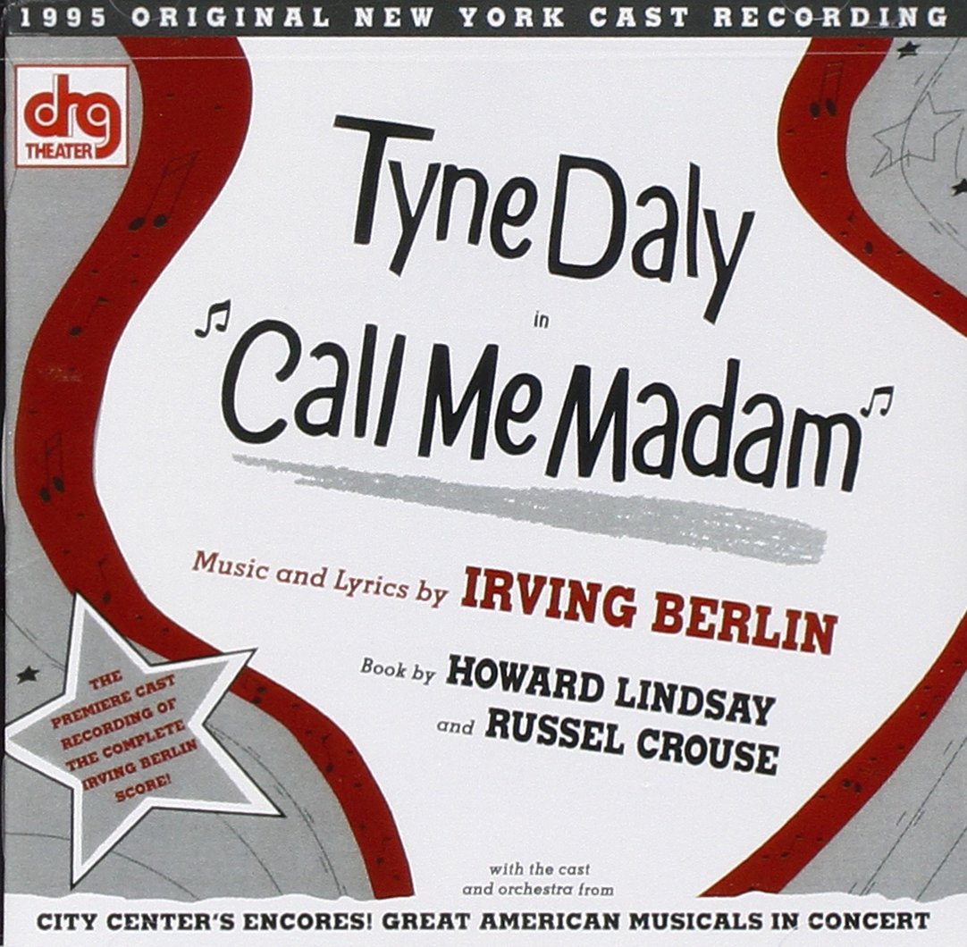 Call Me Madam (1995 Broadway Concert Cast)