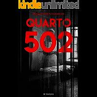 Quarto 502: Baseado em Uma História Real