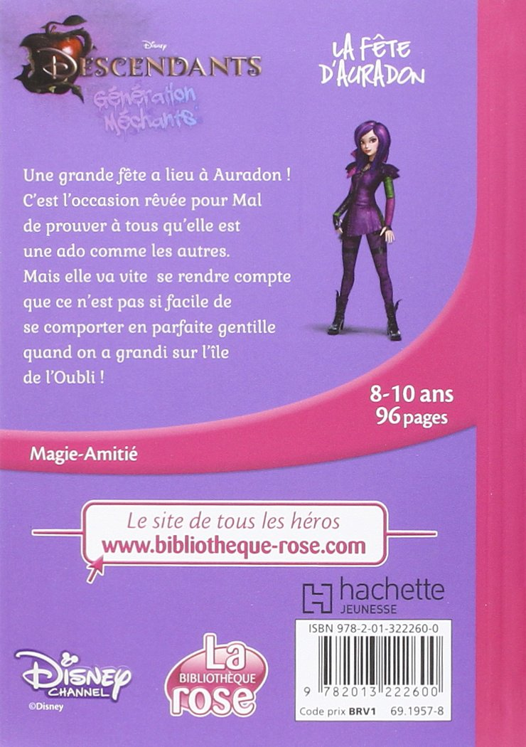Descendants Tome 1 La Fete D Auradon Disney Catherine