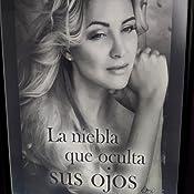 La niebla que oculta sus ojos eBook: Gil Soriano, Eva: Amazon.es ...