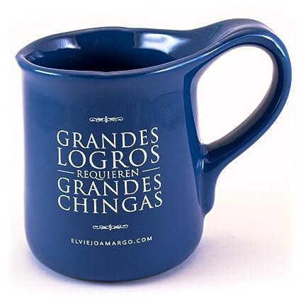 Taza Grandes Logros Requieren Grandes Chingas Taza Original De El Viejo Amargo Con Frase Taza Para Café Azul