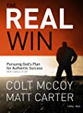 The Real Win: Pursuing God's Plan for Authentic Success (Bible Study Book)