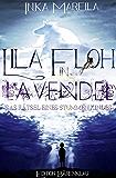Lila Floh in Lavendel: Das Rätsel eines stummen Kindes: Cassiopeiapress Roman/ Edition Bärenklau