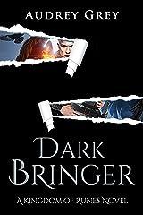 Dark Bringer (Kingdom of Runes Book 5) Kindle Edition