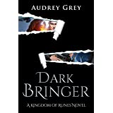 Dark Bringer (Kingdom of Runes Book 5)