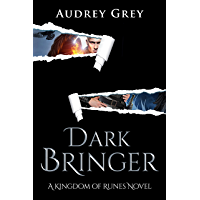 Dark Bringer (Kingdom of Runes Book 5) (English Edition)