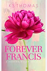 Forever Francis (A Finding Nolan Novel Book 4) Kindle Edition