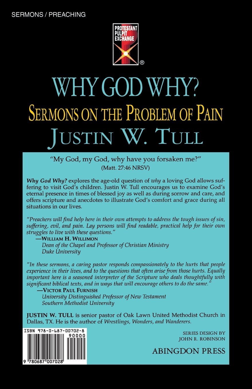 Why God Why?: Sermons on the Problem of Pain (Protestant