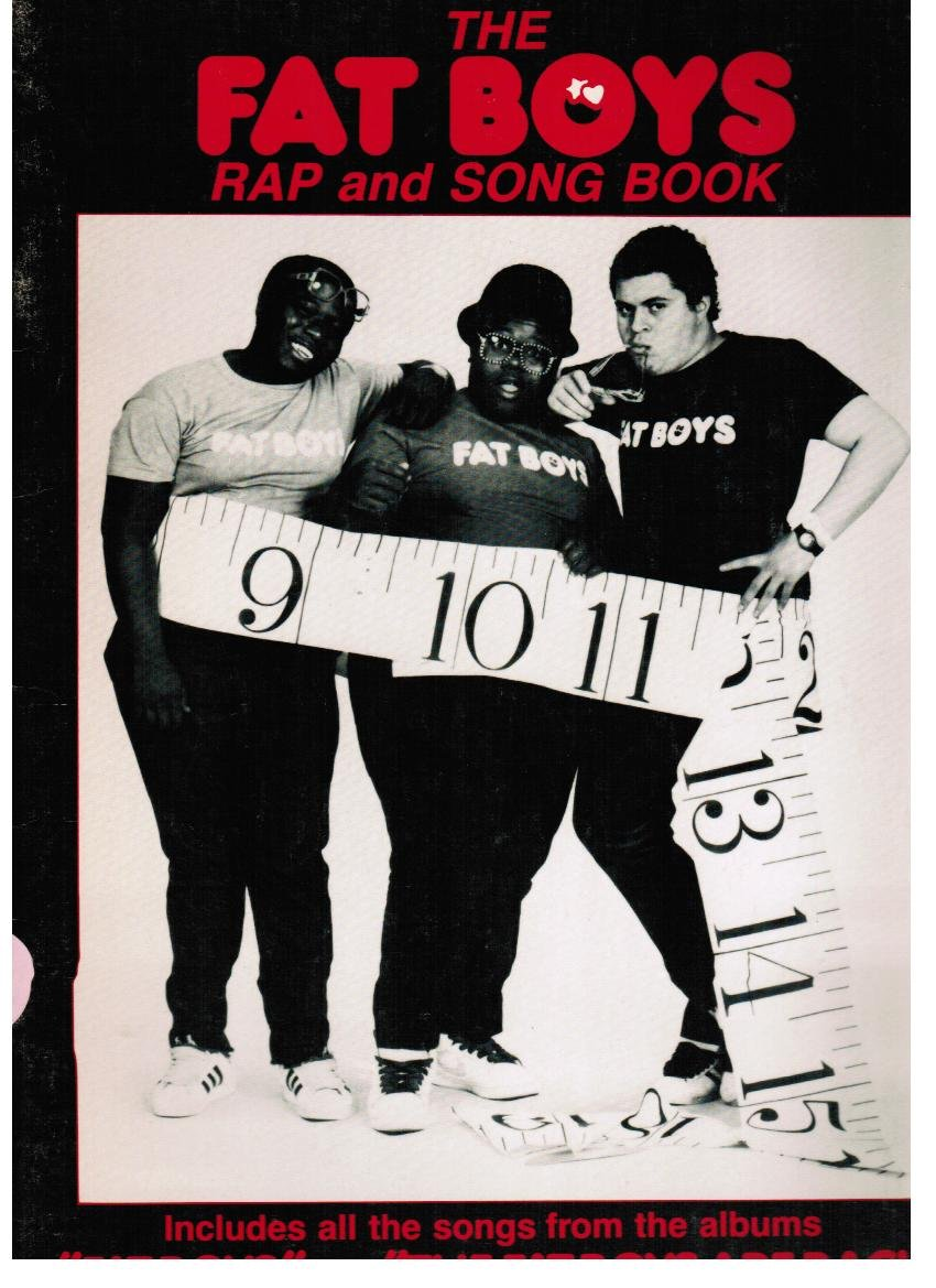 The Fat Boys Rap and Song Book
