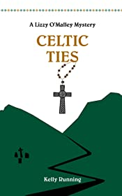 Celtic Ties (The Lizzy O'Malley Mysteries Book 2)
