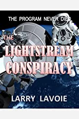 The Lightstream Conspiracy Kindle Edition