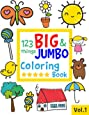 123 things BIG & JUMBO Coloring Book: 123 Coloring Pages!!, Easy, LARGE, GIANT Simple Picture Coloring Books for Toddlers, Kids Ages 2-4, Early Learning, Preschool and Kindergarten