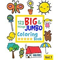 123 things BIG & JUMBO Coloring Book: 123 Coloring Pages!!, Easy, LARGE, GIANT Simple Picture Coloring Books for…